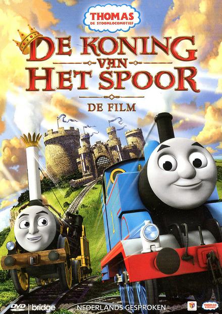 De koning van het spoor : de film
