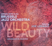 Wild beauty : sonata suite for the Brussels Jazz Orchestra