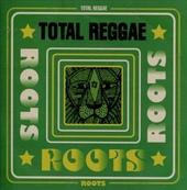 Total reggae : roots