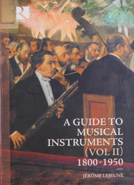 A guide to musical instruments. Vol. II, 1800-1950