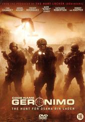 Code name Geronimo : the hunt for Osama Bin Laden