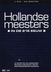 Hollandse meesters in de 21ste eeuw : 20 portretten van hedendaagse beeldend kunstenaars, gefilmd door gerenommeerd...