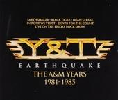 Earthquake : The A&M years 1981-1985