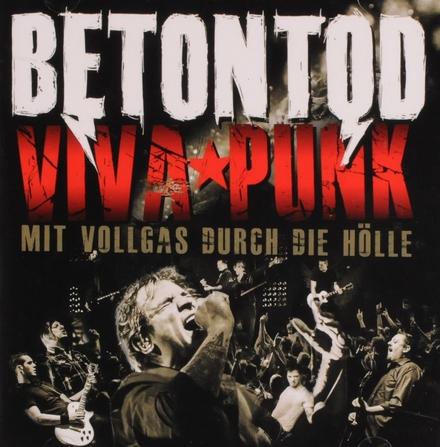 Viva punk : Mit Vollgas durch die Hölle