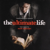 The ultimate life : original motion picture soundtrack