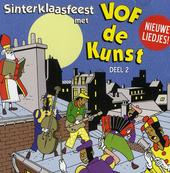 Sinterklaasfeest met VOF de Kunst. Vol. 2