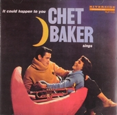 It could happen to you : Chet Baker sings
