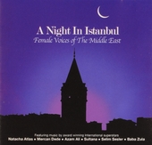 A night in Istanbul : female voices of the Middle East