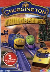 Chuggersonisch!