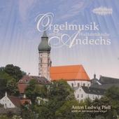 !Orgelmusik aus der Wallfahrtskirche Andechs