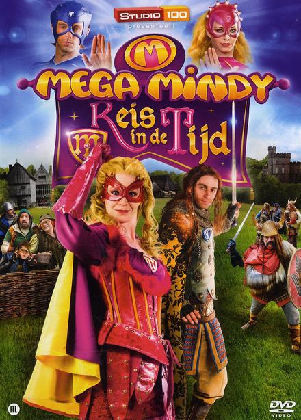 Mega Mindy : reis in de tijd