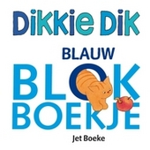 Dikkie Dik : blauw blokboekje