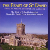 Teh feast of St David : Music for mattins, eucharist and evensong