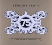 Serious beats. Vol. 75, The 3rd saga of house