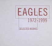 Eagles 1972-1999 : Selected works