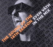 The sound of the 14th season : Sven Väth in the mix