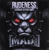 Rudeness : Hardcore beyond rules