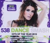 Radio 538 dance smash : Hits of the year 2013