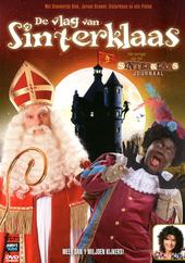 De vlag van Sinterklaas : het verhaal van het Sinterklaas journaal