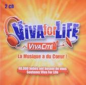 Viva for life : La musique a du coeur!