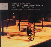 Birth of the symphony : Handel to Haydn