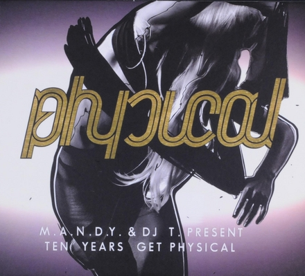 Ten years Get physical