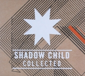 Shadow child : Collected