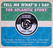 Tell me what'd I say : The Atlantic story