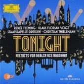 Tonight : Welthits von Berlin bis Broadway
