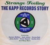 The Kapp records story : Strange feeling
