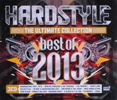 Hardstyle : The ultimate collection - best of 2013