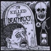 Killed by Deathrock. Vol. 1