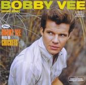 Bobby Vee ; Bobby Vee meets The Crickets