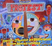 Protest : songs of struggle and resistance from around the world