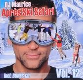 Après ski safari. vol.12