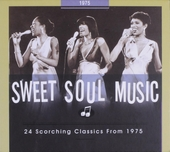 Sweet soul music : 24 scorching classics from 1975