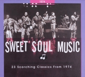 Sweet soul music : 23 scorching classics from 1974
