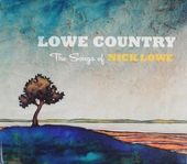 Lowe country : The songs of Nick Lowe