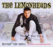 Rockin' the shell ; The classic 1994 radio broadcast