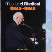Oran oran ; La tournée du patron : Live in Paris