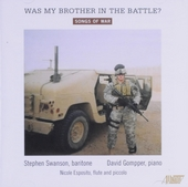 Was my brother in the battle? : Songs of war