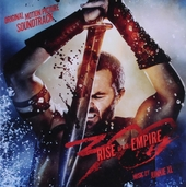 300 : rise of an empire : original motion picture soundtrack