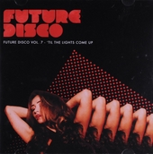 Future disco. vol.7 : 'Til the lights come up