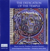 The dedication of the temple : Music from the Templars' Jerusalem breviary