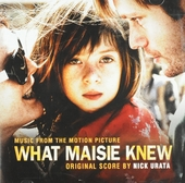What Maisie knew : music from the motion picture