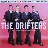 Rockin' & driftin' ; Save the last dance for me
