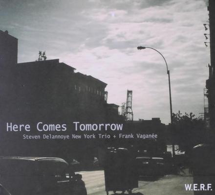 Here comes tomorrow