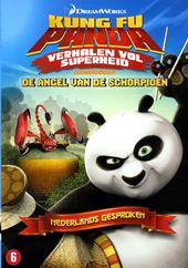 Kung Fu panda : verhalen vol superheid. [2], De angel van de schorpioen