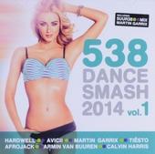 Radio 538 dance smash 2014. vol.1