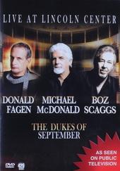 The dukes of september : Live at Lincoln Center